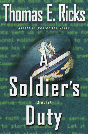 A Soldier's Duty by Thomas E. Ricks