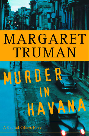 Murder in Havana by Margaret Truman