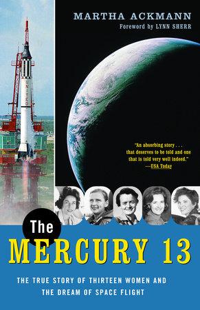 The Mercury 13 by Martha Ackmann