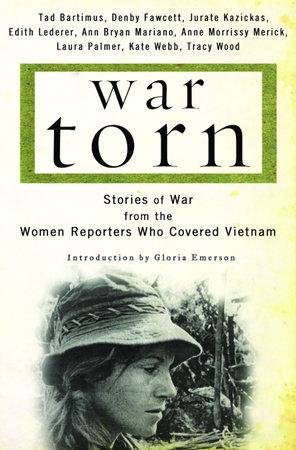 War Torn by Tad Bartimus, Denby Fawcett, Jurate Kazickas, Edith Lederer and Ann Mariano