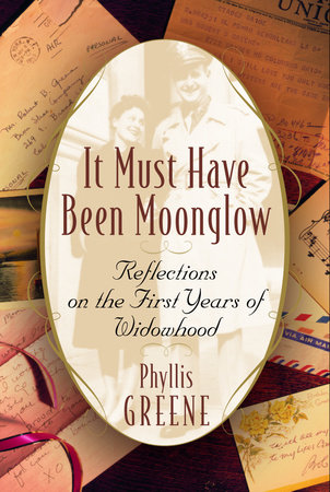 It Must Have Been Moonglow by Phyllis Greene