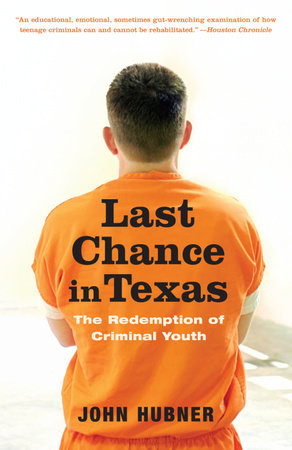 Last Chance in Texas by John Hubner