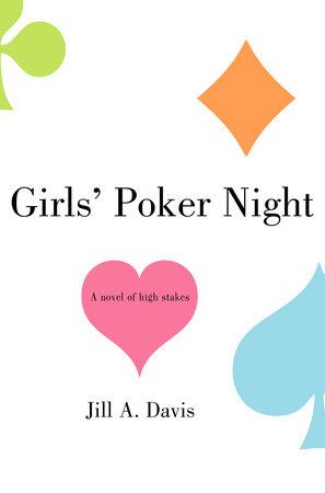 Girls' Poker Night by Jill A. Davis