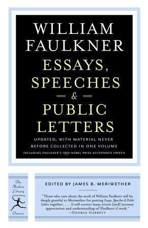 Essays, Speeches & Public Letters by William Faulkner