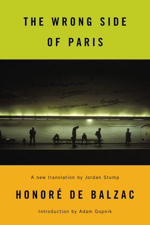 The Wrong Side of Paris by Honore De Balzac