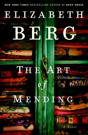 The Art of Mending by Elizabeth Berg