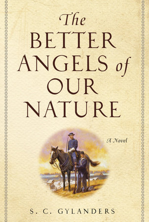 The Better Angels of Our Nature by S. C. Gylanders