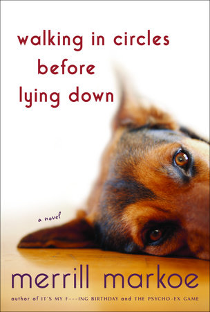 Walking in Circles Before Lying Down by Merrill Markoe
