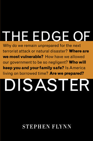 The Edge of Disaster by Stephen Flynn