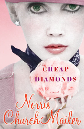 Cheap Diamonds by Norris Church Mailer