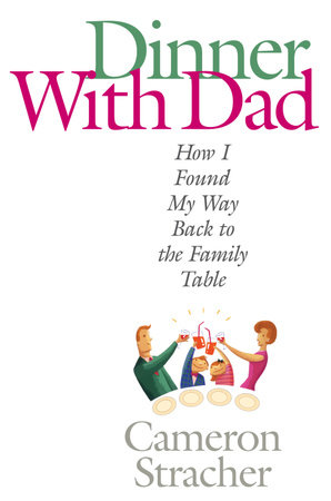 Dinner with Dad by Cameron Stracher