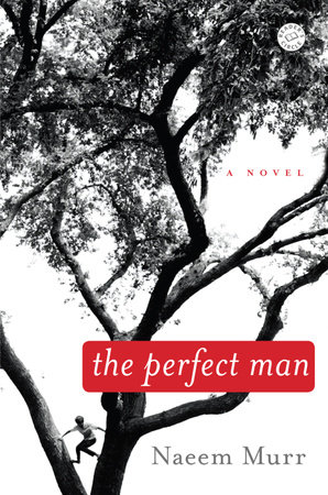 The Perfect Man by Naeem Murr