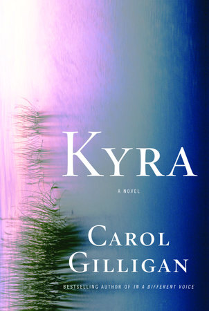 Kyra by Carol Gilligan