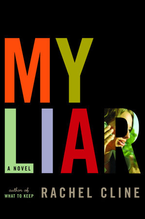 My Liar by Rachel Cline