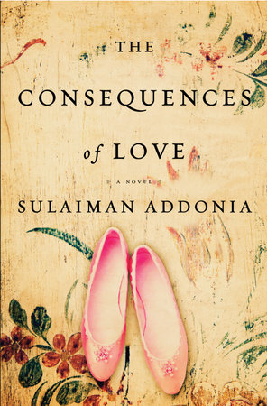 The Consequences of Love by Sulaiman S.M.Y. Addonia
