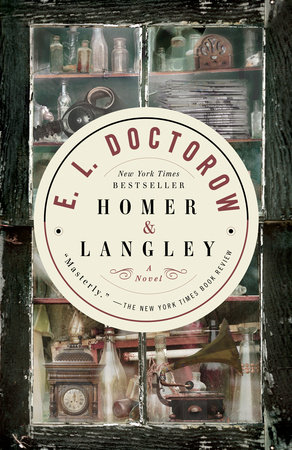 Homer & Langley by E.L. Doctorow