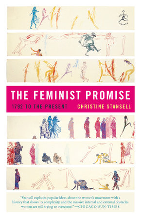 The Feminist Promise by Christine Stansell