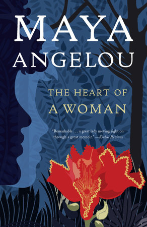 The Heart of a Woman by Dr. Maya Angelou