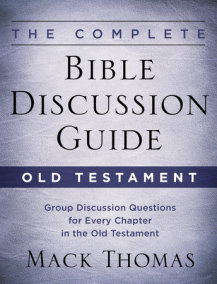 The Complete Bible Discussion Guide