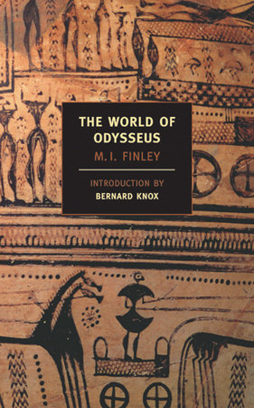 The World of Odysseus by M.I. Finley
