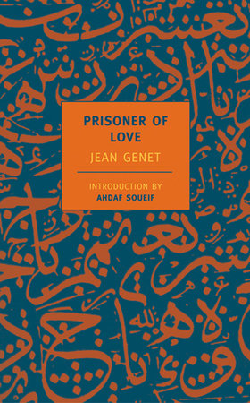 Prisoner of Love by Jean Genet