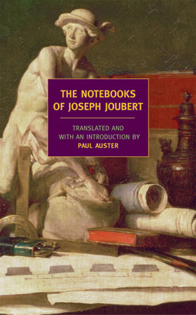 The Notebooks of Joseph Joubert by Joseph Joubert