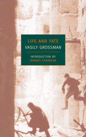 Life and Fate by Vasily Grossman