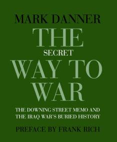 The Secret Way to War