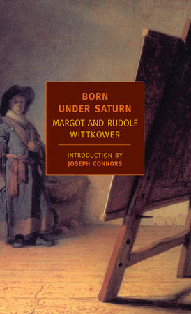 Born Under Saturn by Rudolf Wittkower and Margot Wittkower