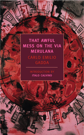 That Awful Mess on the Via Merulana by Carlo Emilio Gadda