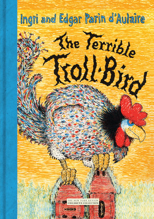 The Terrible Troll-Bird by Ingri d'Aulaire and Edgar d'Aulaire