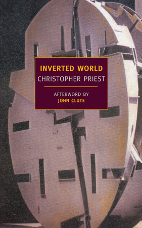 Inverted World by Christopher Priest