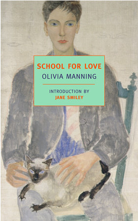 School for Love by Olivia Manning