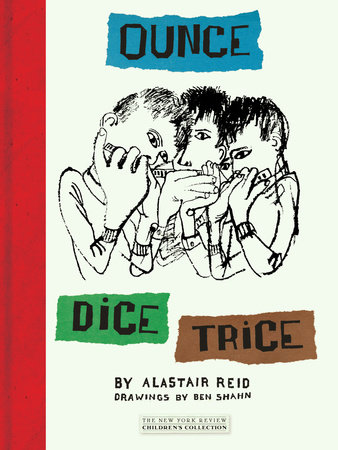 Ounce Dice Trice by Alastair Reid