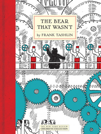 The Bear That Wasn't by Frank Tashlin