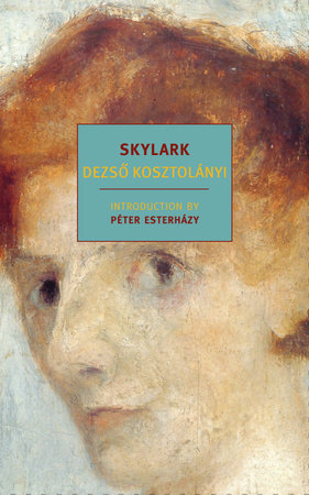 Skylark by Dezso Kosztolanyi