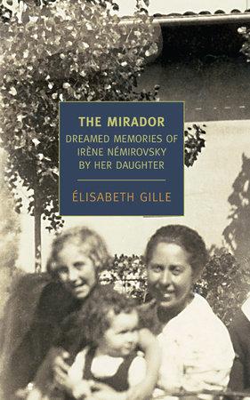 The Mirador by Elisabeth Gille