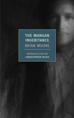 The Mangan Inheritance by Brian Moore