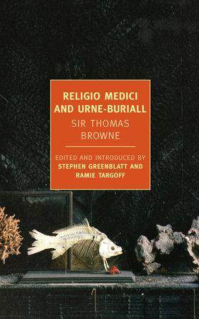 Religio Medici and Urne-Buriall