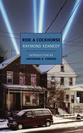 Ride a Cockhorse by Raymond Kennedy