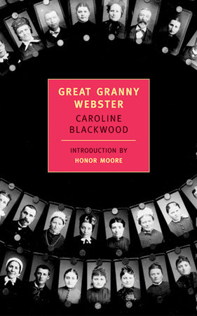 Great Granny Webster by Caroline Blackwood