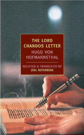 The Lord Chandos Letter by Hugo Von Hofmannsthal