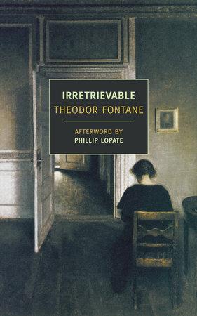 Irretrievable by Theodor Fontane