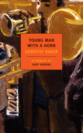 Young Man with a Horn by Dorothy Baker