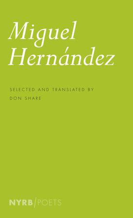 Miguel Hernandez by Miguel Hernández