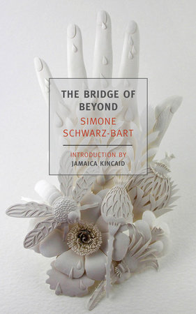 The Bridge of Beyond by Simone Schwarz-Bart