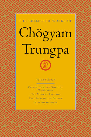 The Collected Works of Chogyam Trungpa, Volume 3 by Chogyam Trungpa