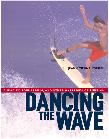 Dancing the Wave by Jean-Etienne Poirier
