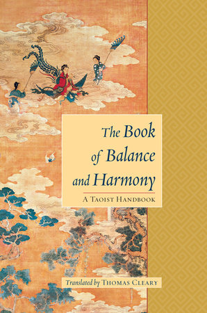 The Book of Balance and Harmony by Thomas Cleary