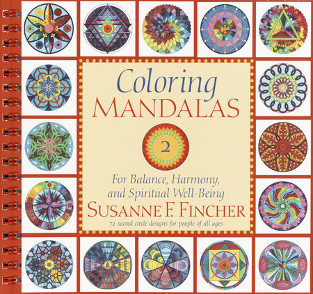 Coloring Mandalas 2 by Susanne F. Fincher
